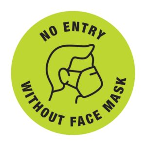 No Entry Without Face Mask Sticker Green