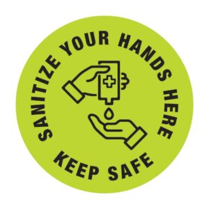 Sanitize Your Hands Here Sticker Green